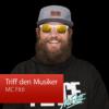 MC Fitti: Triff den Musiker