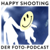 Happy Shooting - Der Foto-Podcast
