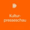 Kulturpresseschau - Deutschlandfunk Kultur Podcast Download