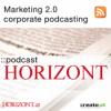 Horizont - Österreichischer Business-Podcast Podcast Download