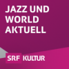 Jazz aktuell Podcast Download