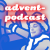 Advent-Podcast Podcast Download