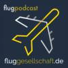 Fluggesellschaft.de - der Flugpodcast Podcast Download