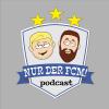 Nur der FCM! - Der Podcast Download