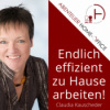 Abenteuer Home-Office | Damit du im Home-Office effizient an deinem Online-Business arbeitest! Podcast Download