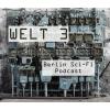 Welt 3 Podcast Download