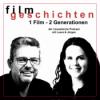 Filmgeschichten - 1 Film, 2 Generationen