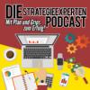 Strategieexperten-Podcast - Mit Plan und Grips zum Erfolg