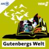 WDR 3 Gutenbergs Welt – das Literaturmagazin