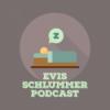 Evis Schlummer Podcast