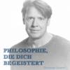 Philosophie, die dich begeistert Podcast Download