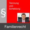 Familienrecht - Trennung und Scheidung