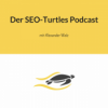 Der SEO-Turtles Podcast Download