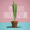Ein Gutes Lauchgefühl Podcast Download