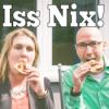 Iss Nix!