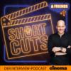 Shortcuts - Der Interview-Podcast von CINEMA