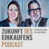 Zukunft des Einkaufens Podcast