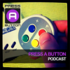 Press A Button Podcast Download