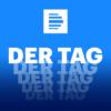 Deutschlandfunk - Der Tag - Deutschlandfunk
