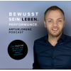 Bewusstsein, Leben & Performance Podcast Download