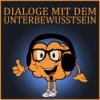 Dialoge mit dem Unterbewusstsein - Psychologie, Motivation, Persönlichkeitsentwicklung, Hypnose, Coaching Podcast Download