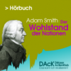 DAcK Hörbuch - Adam Smith: Der Wohlstand der Nationen Podcast Download