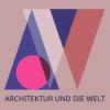 Architektur und die Welt