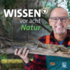 Wissen vor 8 - Natur
