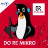 Do Re Mikro - Klassik für Kinder Podcast Download