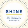 SHINE - Dein Podcast für mehr Sichtbarkeit & Reichweite