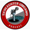Schlechter Umgang Podcast Download