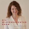 Die WissensAgentur Show mit Alexandra Graßler | Selbstmanagement und Struktur Podcast Download