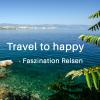 Travel to happy - Faszination Reisen Podcast Download
