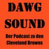 Dawg Sound - Der Cleveland-Browns-Podcast Podcast Download