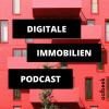 Digitale Immobilien Podcast - mehr Umsatz mit Immobilien durch digitale Optimierung Download