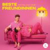 Beste Freundinnen Podcast Download