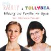 Ralilly und Tollabea - Bildung und Familie mit Spaß Podcast Download