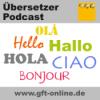 Der Dolmetscher und Übersetzer Podcast | Interviews, Wissenswertes, Aufklärung, News, Weiterbildung Download