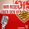 Wir reden über den VfB Podcast Download