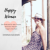 Happy Woman - Impulse für ein neues Lebensgefühl Podcast Download