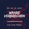 True Crime Podcast: Wahre Verbrechen Download