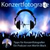 Konzertfotografie Podcast Download