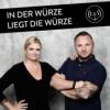 In der Würze liegt die Würze - Der Podcast für Besserschmecker Download