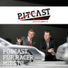 Pitcast - Motorsport im Ohr! Podcast Download