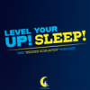 Level Up Your Sleep - Dein Podcast für besseren Schlaf von Schlafonaut Download