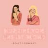 Gott sei Dank ist nur eine von uns blond - der Beauty Podcast Download