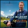 Golf in Leicht - Der Podcast rund um dein Golfspiel