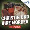 Christin und ihre Mörder