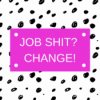 Job shit? Change! Podcast Download