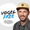vogelfree | Der Podcast zur Selbstverwirklichung im Unternehmen